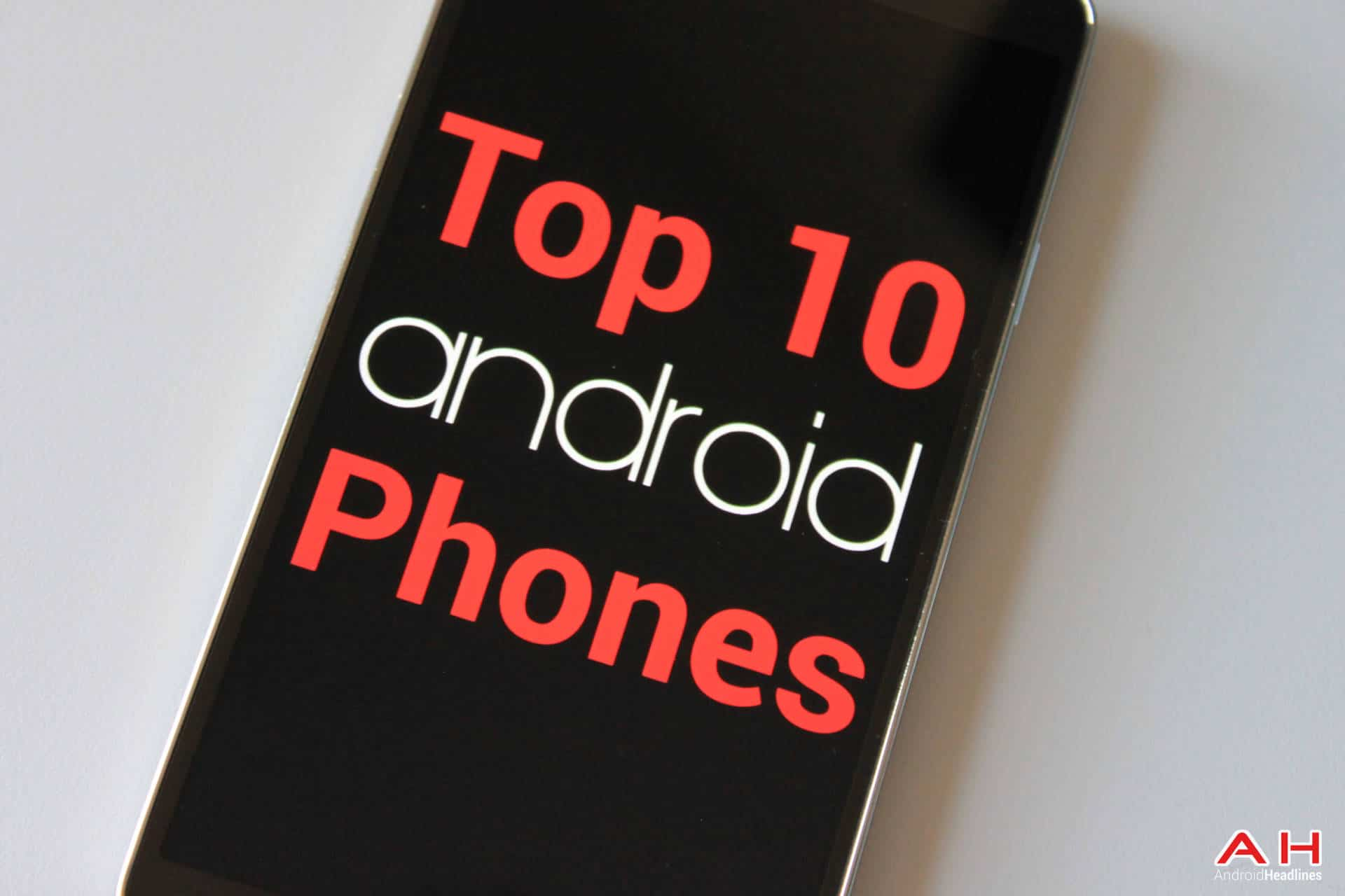 AH top 10 android phones monthly 1.0