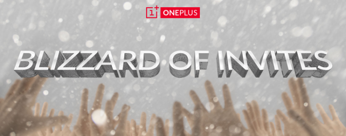 "OnePlus Starts ""Blizzard of Invites"" Giving out 5,000 Invites in just 24 Hours"