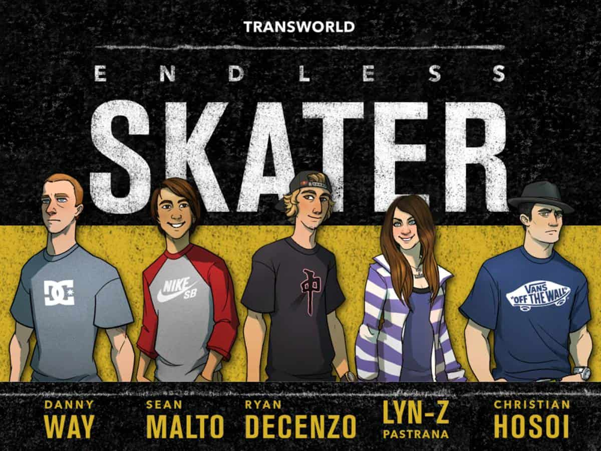 Transworld Endless Skater