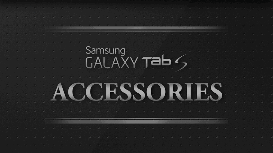 Infographic  Enjoy Galaxy Tab S Smarter with 3 New Accessories   Samsung Electronics Official Blog  Samsung Tomorrow
