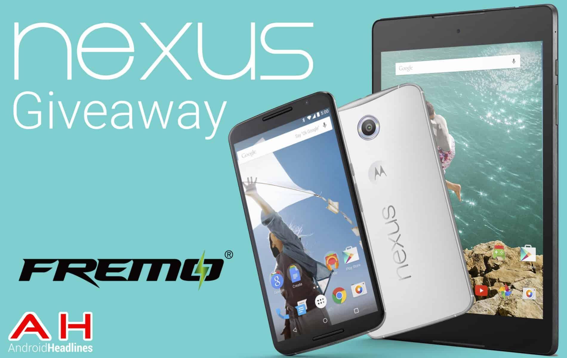 Fremo AH Nexus 6 and Nexus 9 Contest