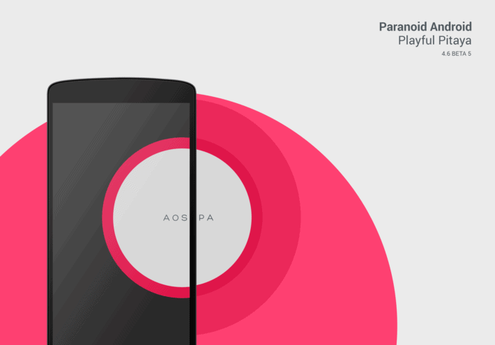 Paranoid Android 4.6 Beta 5 Playful Pitaya Release is All About the DSB