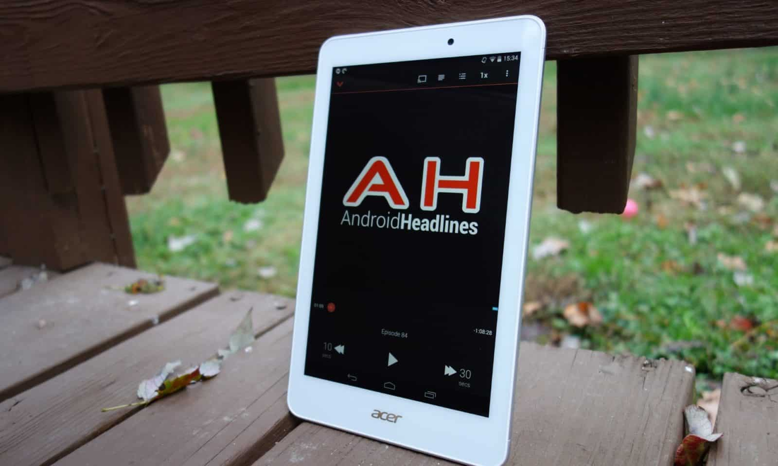 podcast android headlines show acer