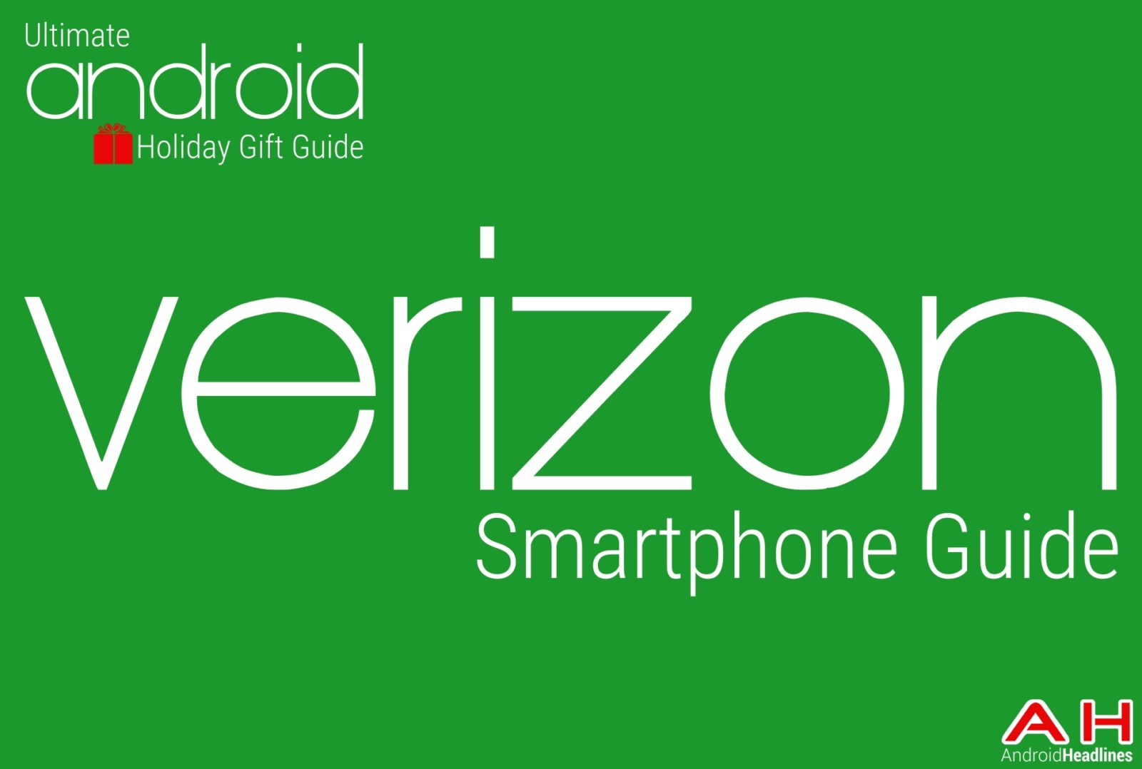 Android Verizon Smartphones Guide - Holiday Gift Guide Main Image