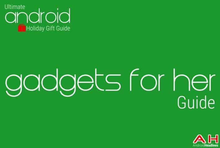 Holiday Gift Guides 2014-2015: Top 10 Best Gadgets For Her
