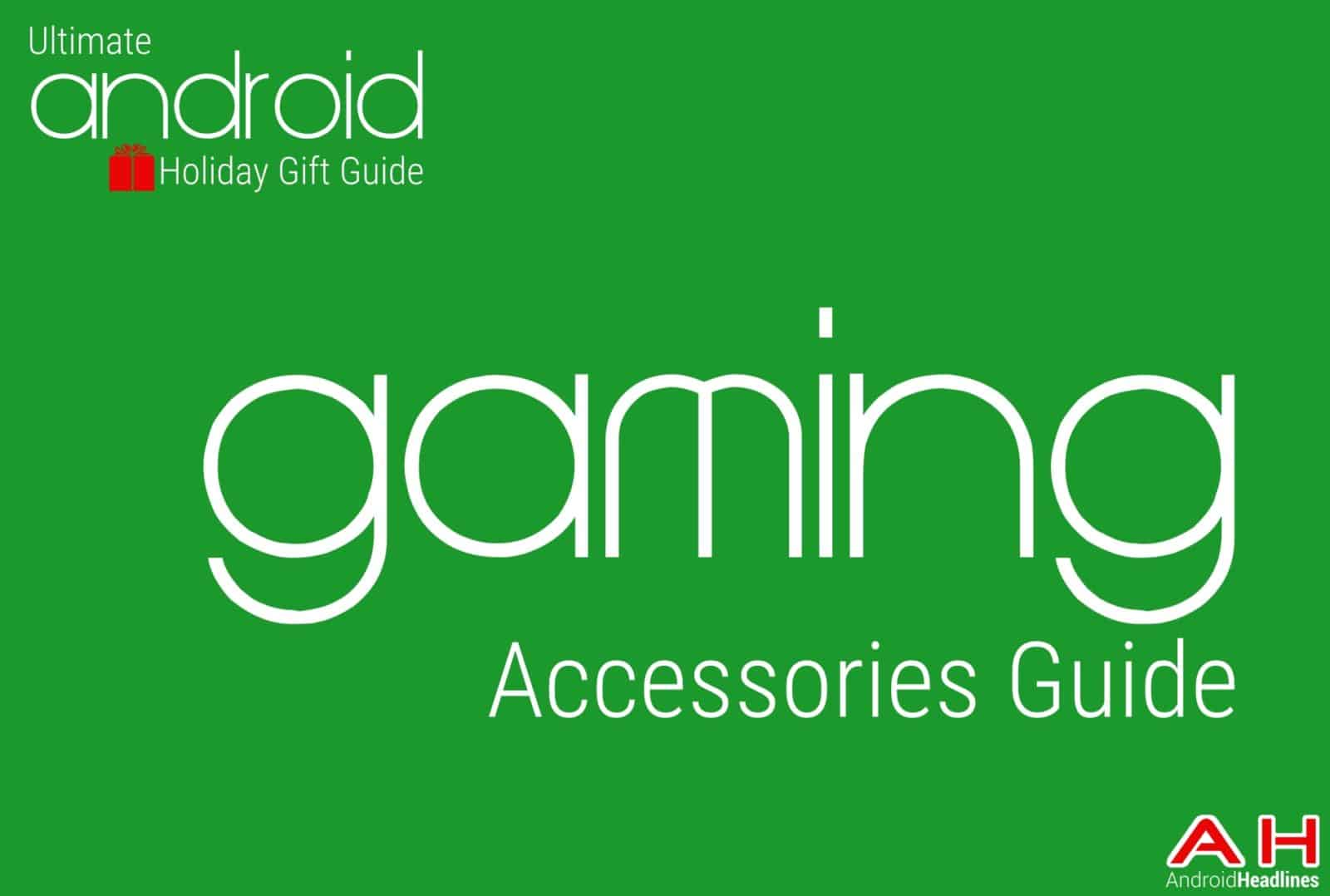 Best Android gaming accessories Guide - Android Holiday Gift Guide Top 10