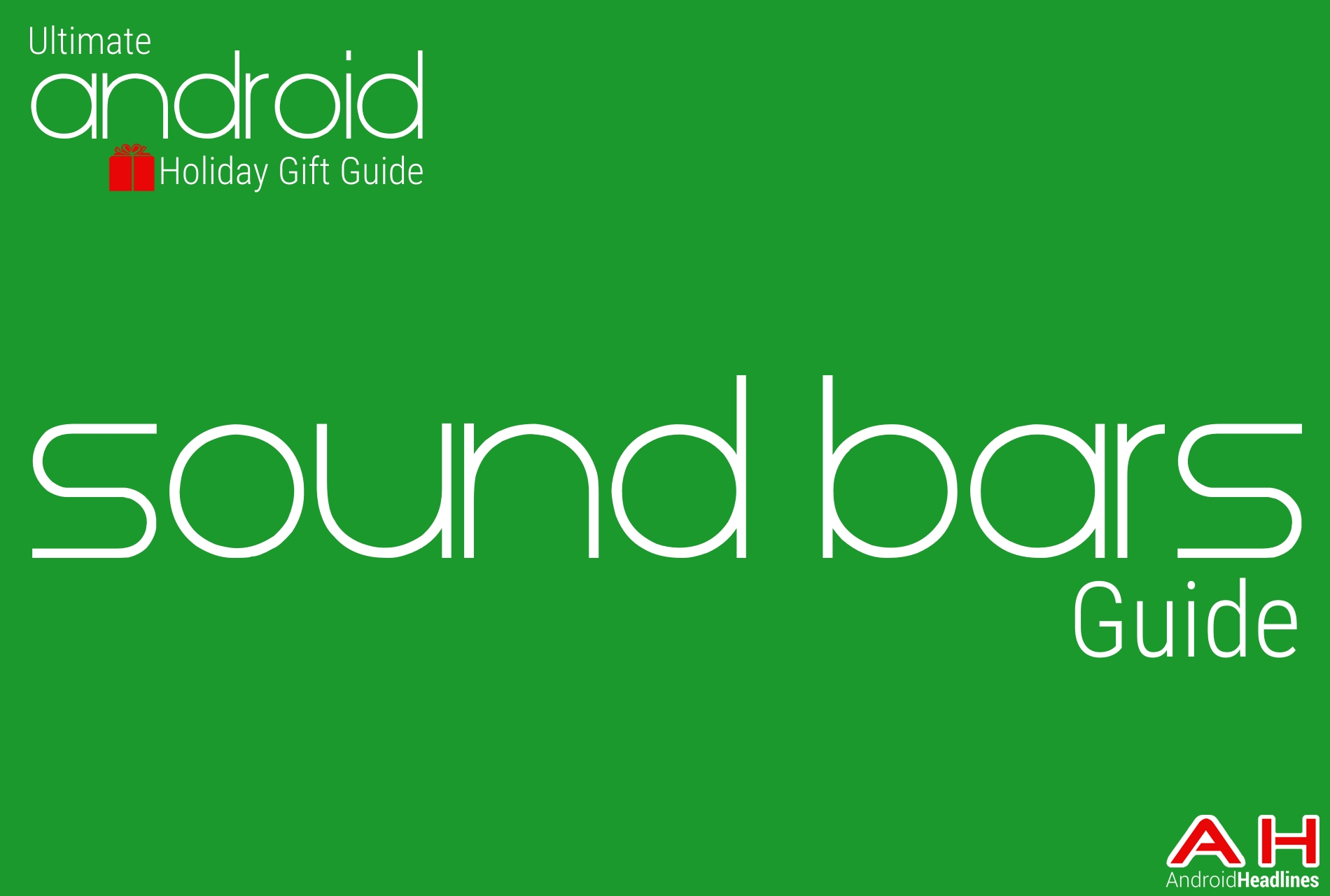 Best Android sound bars Guide - Android Holiday Gift Guide Top 10