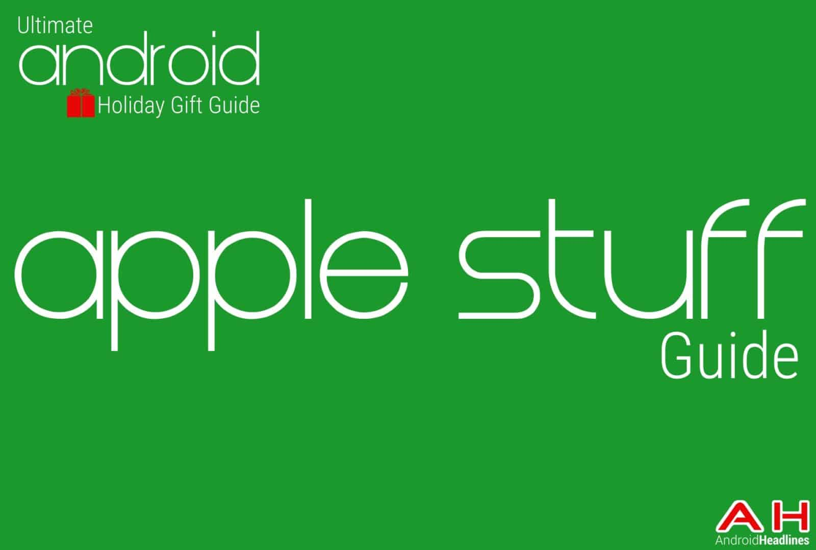 Best Apple stuff Guide - Android Holiday Gift Guide Top 10