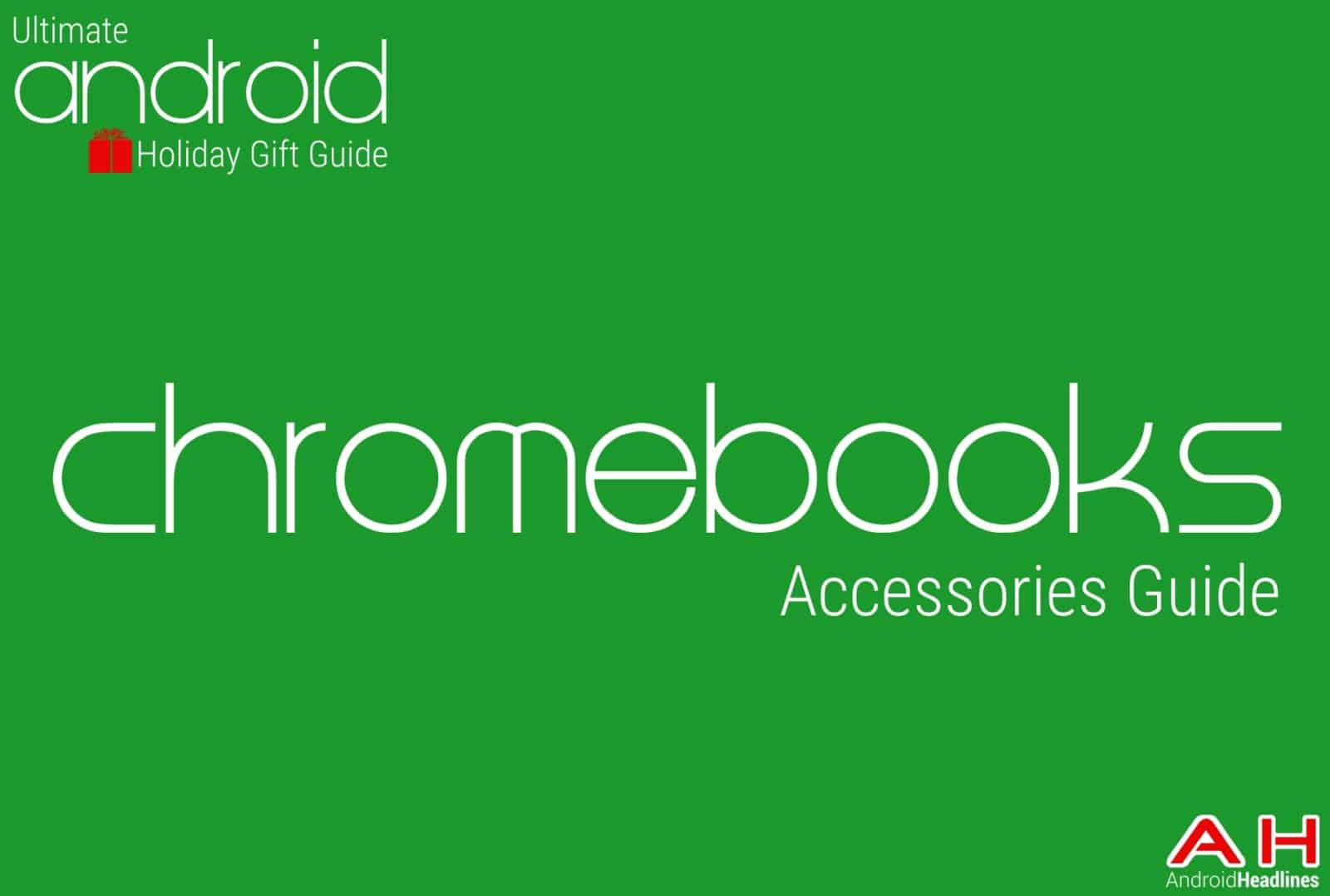 Best Chromebook Accessories Guide - Holiday Gift Guide Top 10