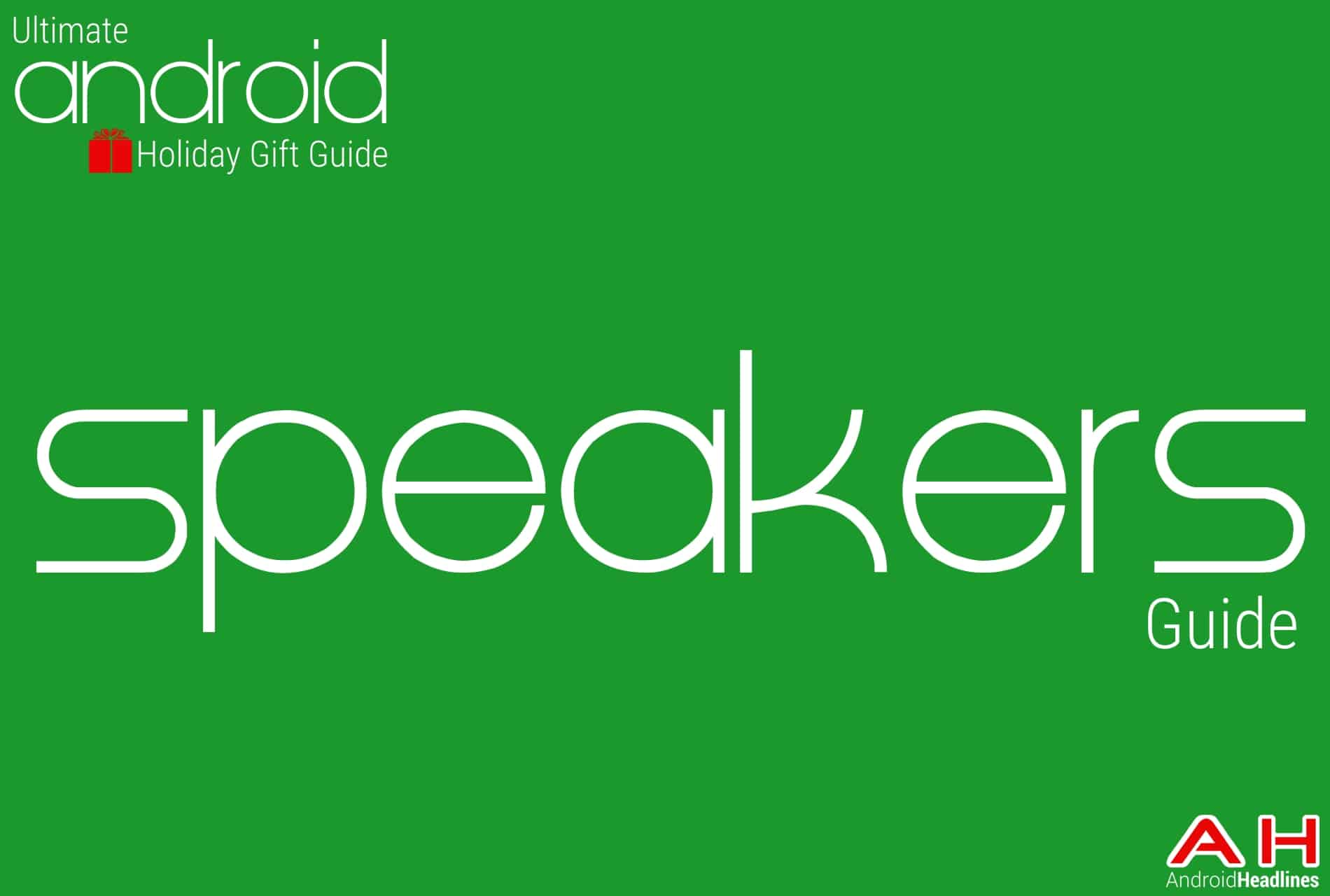 Best Mobile Speakers Guide - Android Holiday Gift Guide Top 10