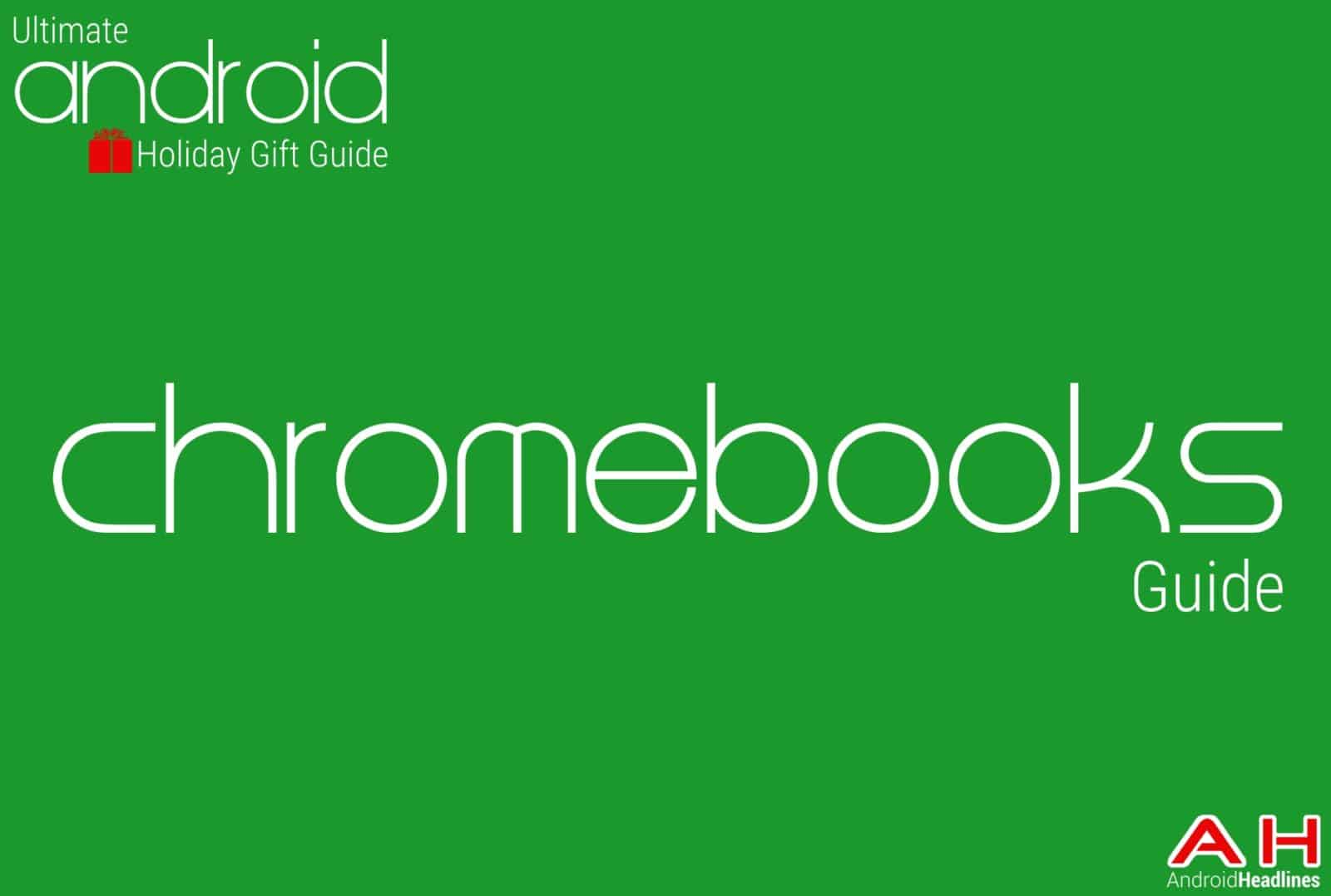 Best chromebooks Guide - Android Holiday Gift Guide Top 10