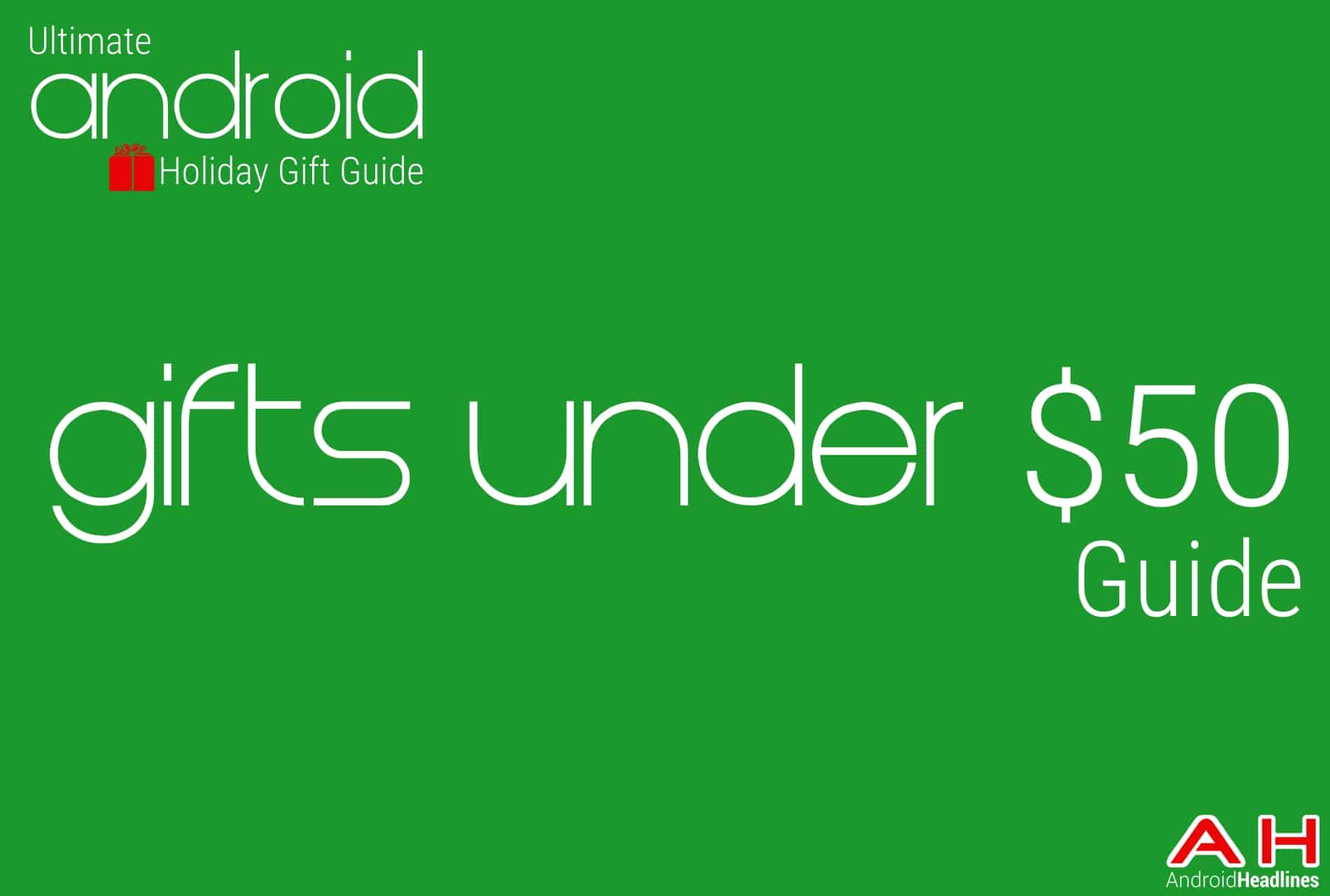 Best gifts under 50 guide android holiday gift guide top 10