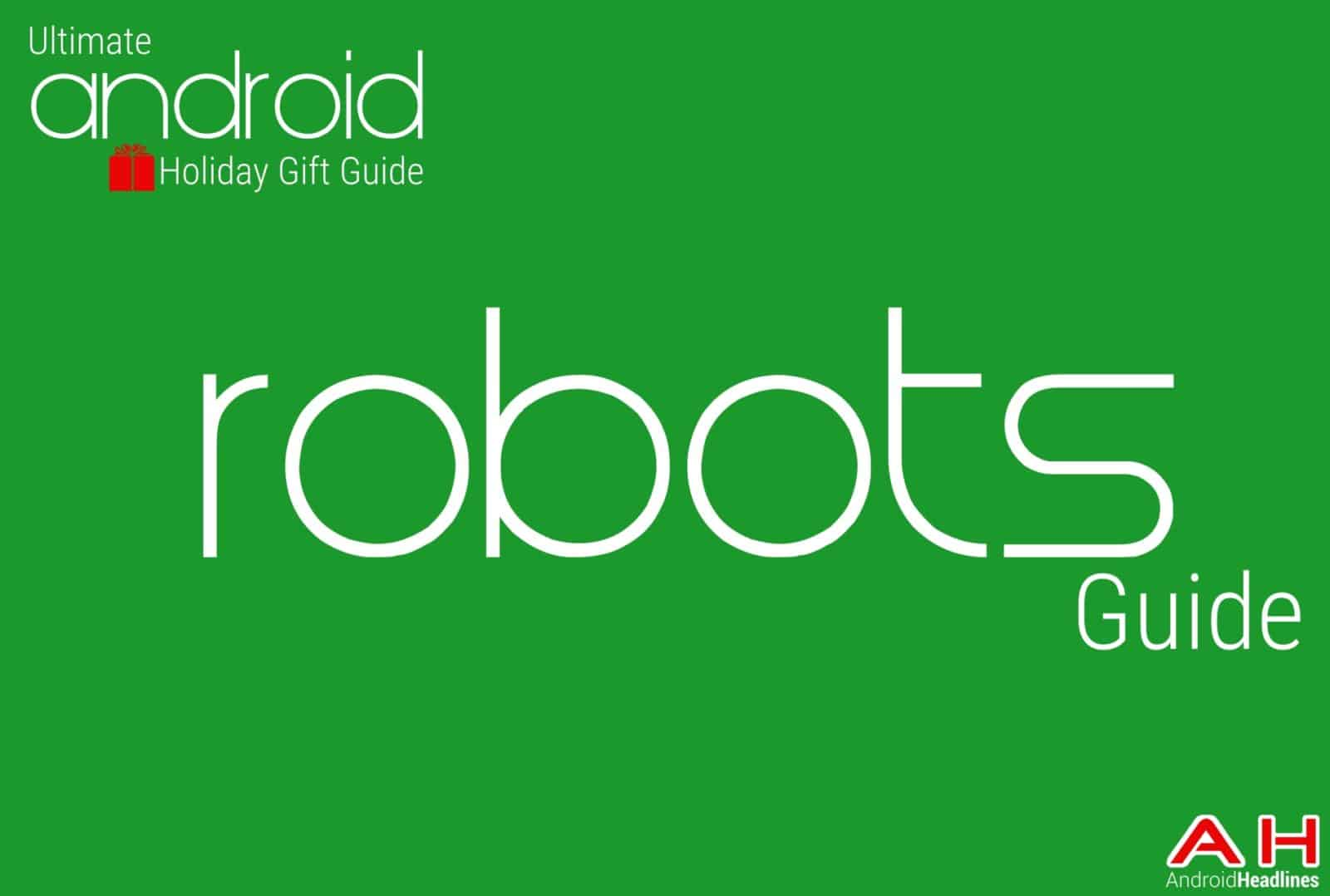 Best robots Guide - Android Holiday Gift Guide Top 10