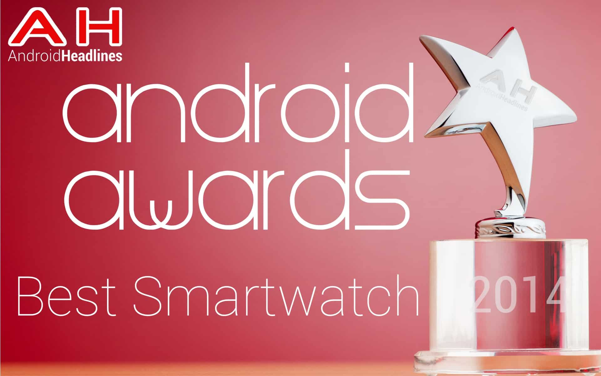 AH Awards 2014 Best Android Smartwatch of the year