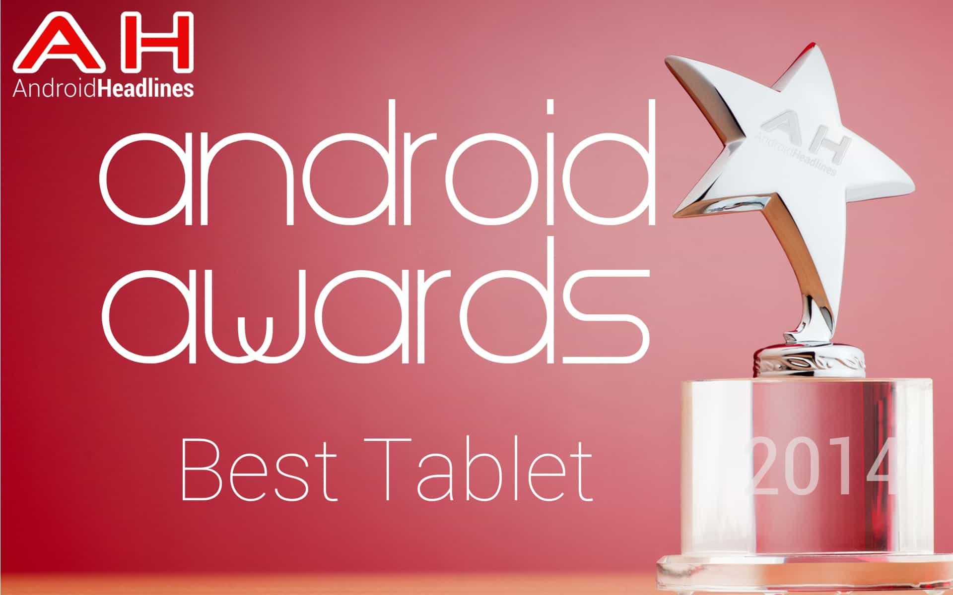 AH Awards 2014 Best Android Tablet of the year