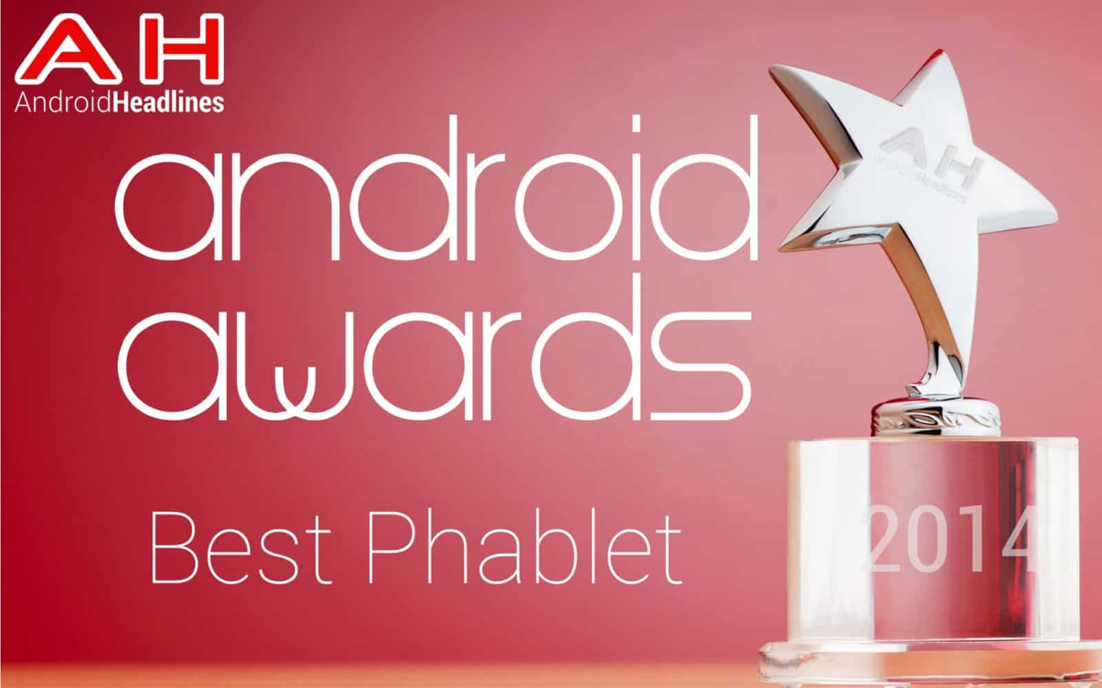AH Awards 2014 - Best Phablet of the year