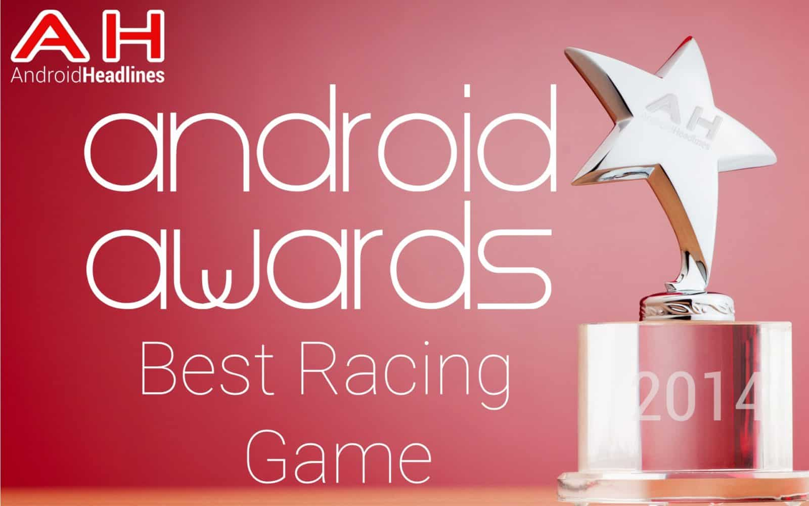 AH Awards 2015 - Best Racing Game Android