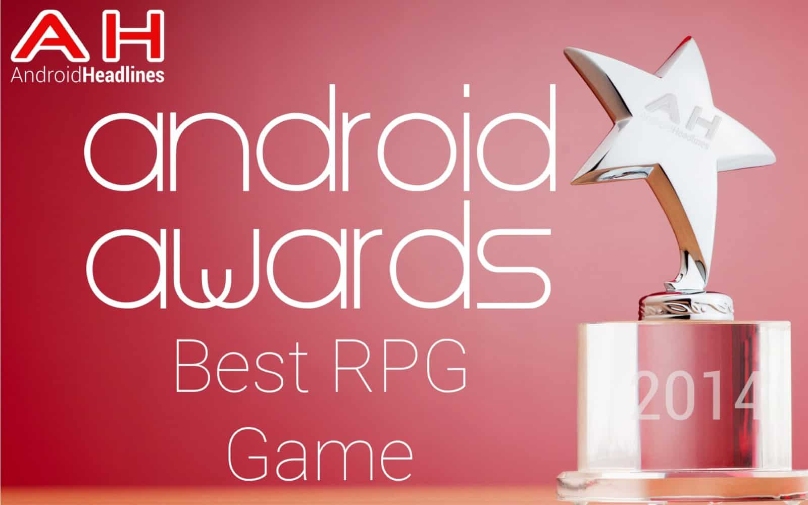 AH Awards 2015 - Best Rpg Game Android