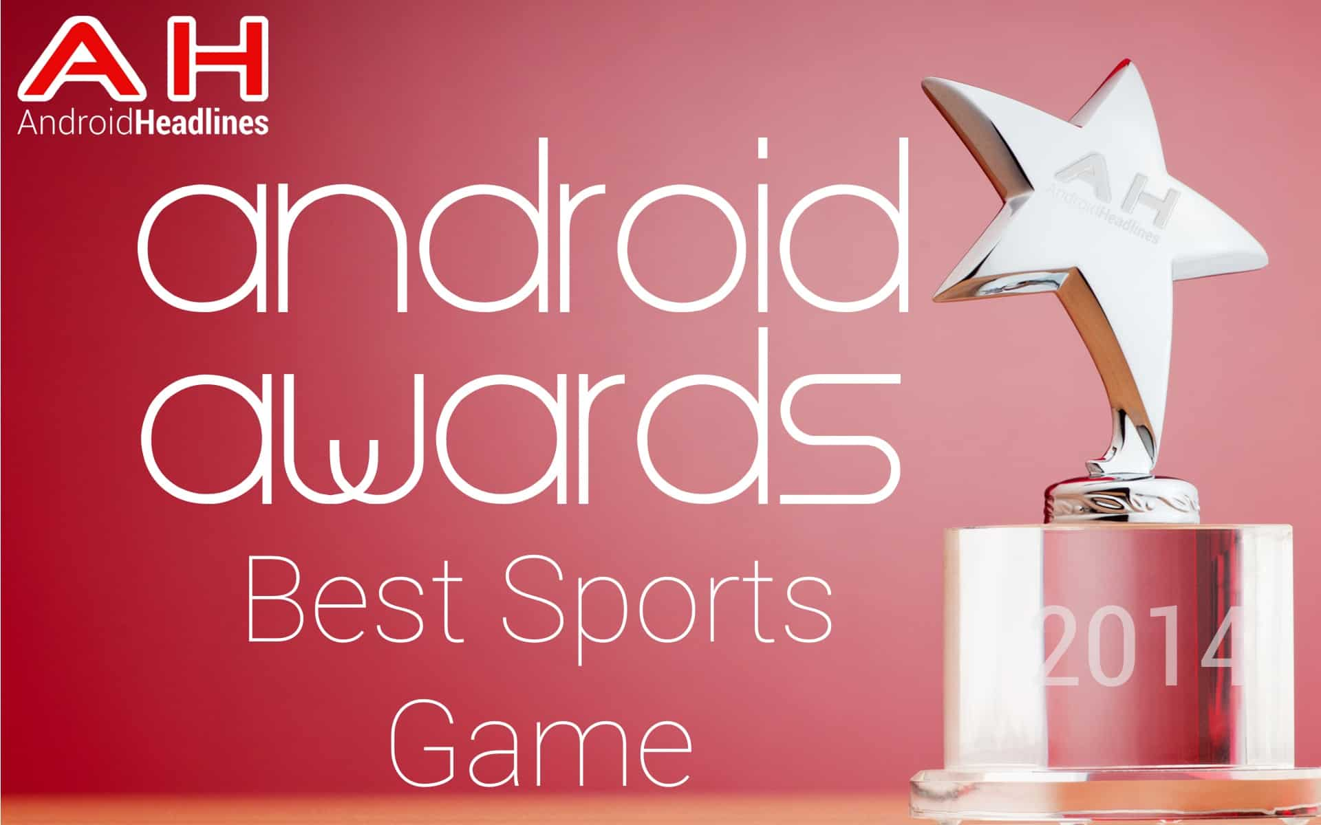 AH Awards 2015 Best Sports Game Android