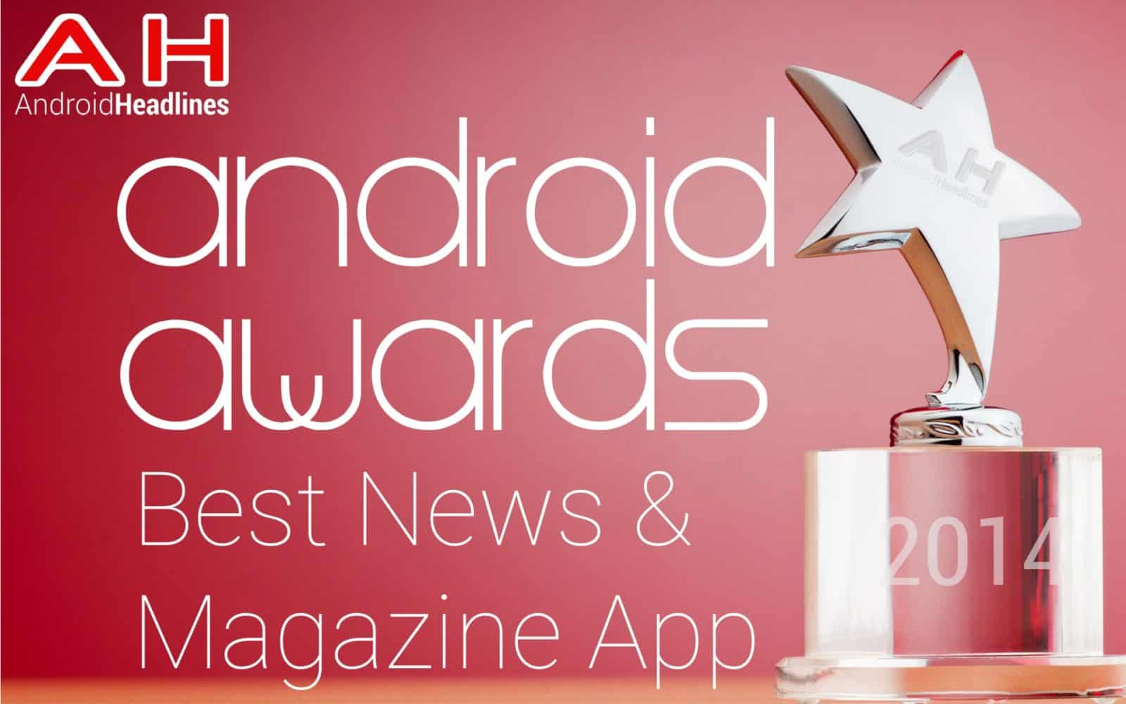 AH Awards 2015 _ Best Android Android News and Magazine App