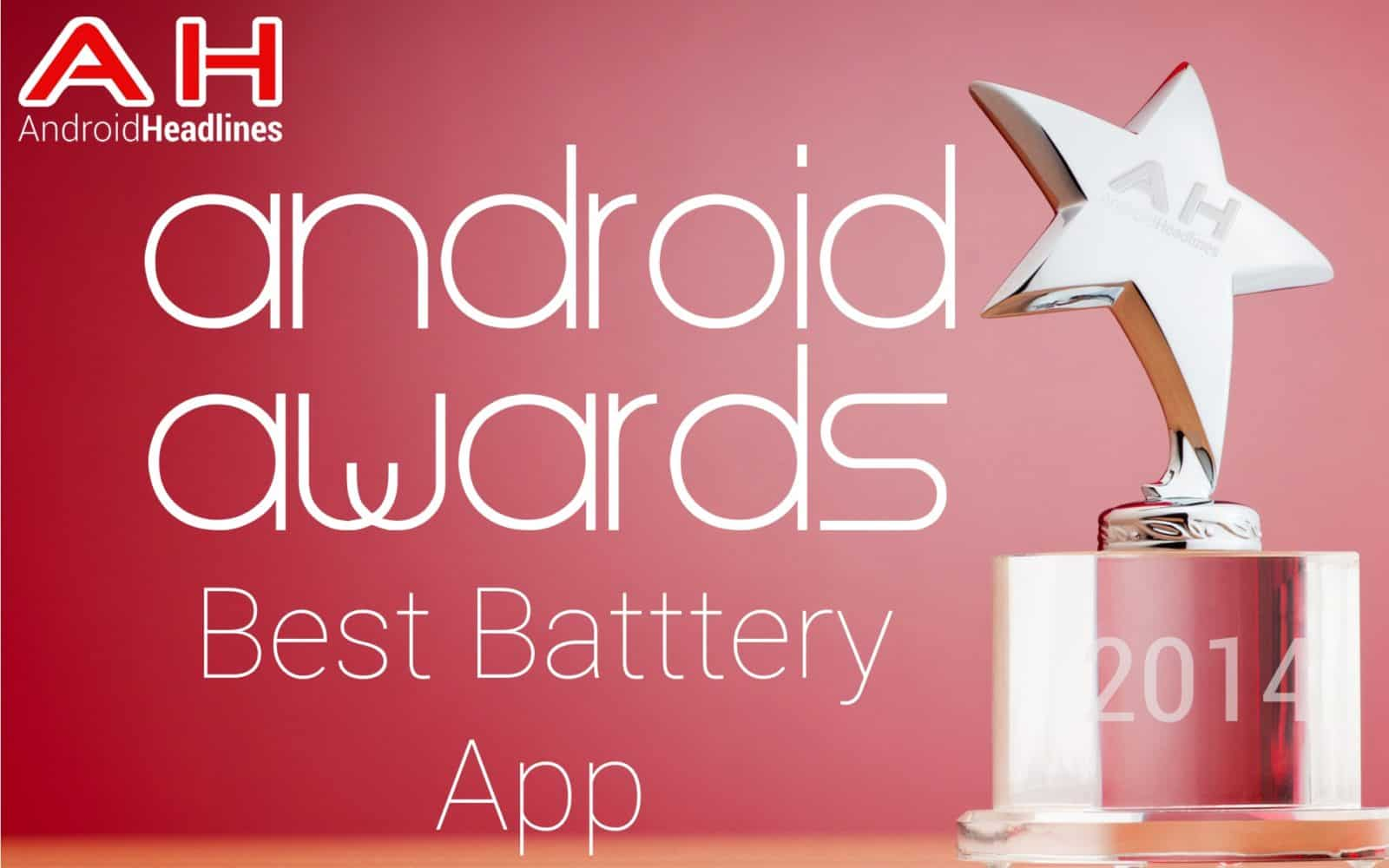 AH Awards 2015 _ Best Android Battery App