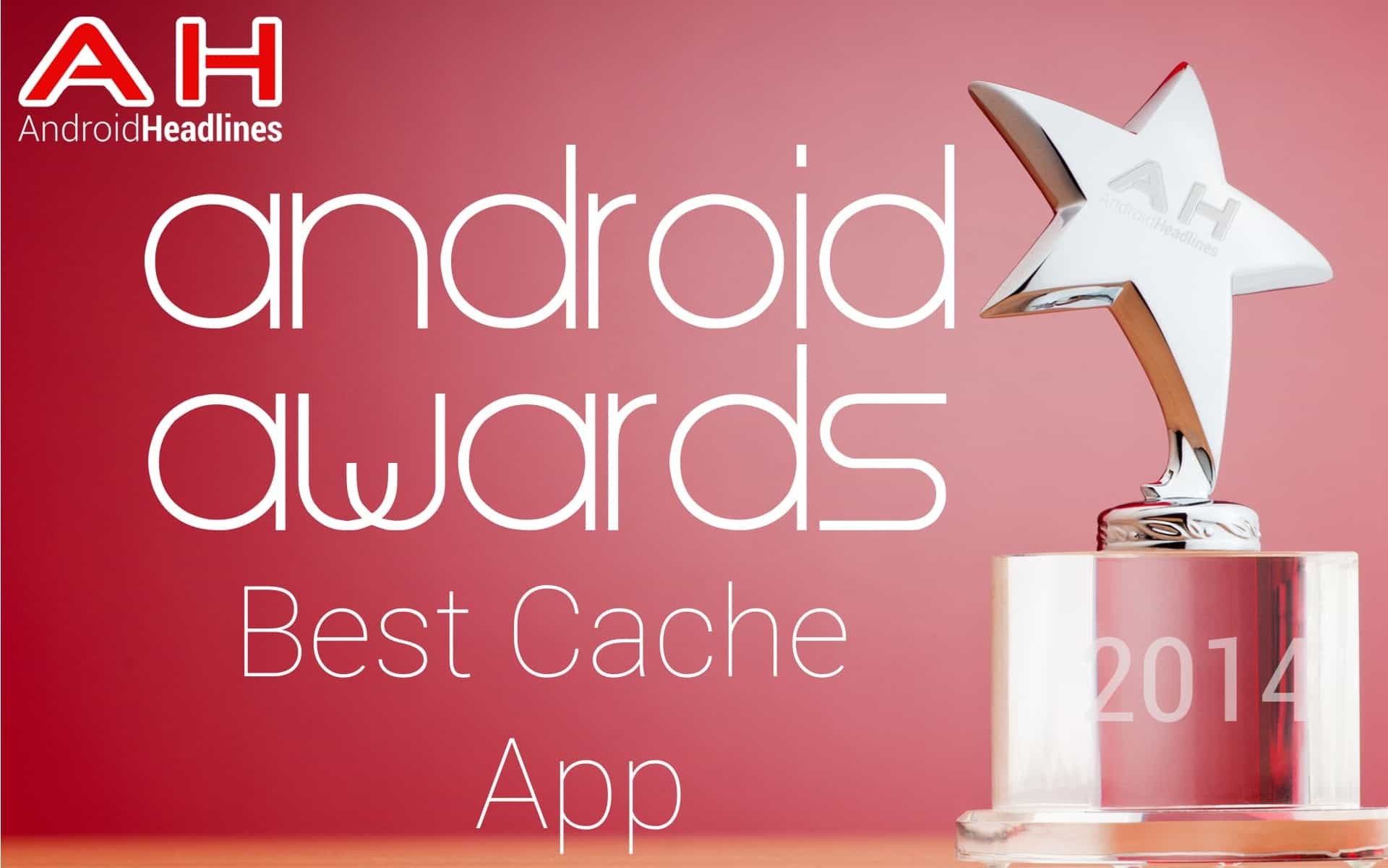 AH Awards 2015 Best Android Cache App