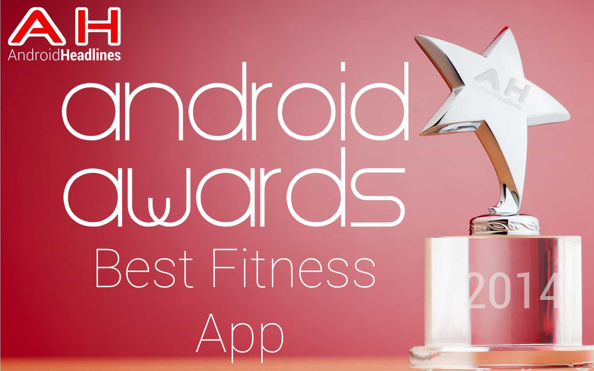 AH Awards 2015 Best Android Fitness App1