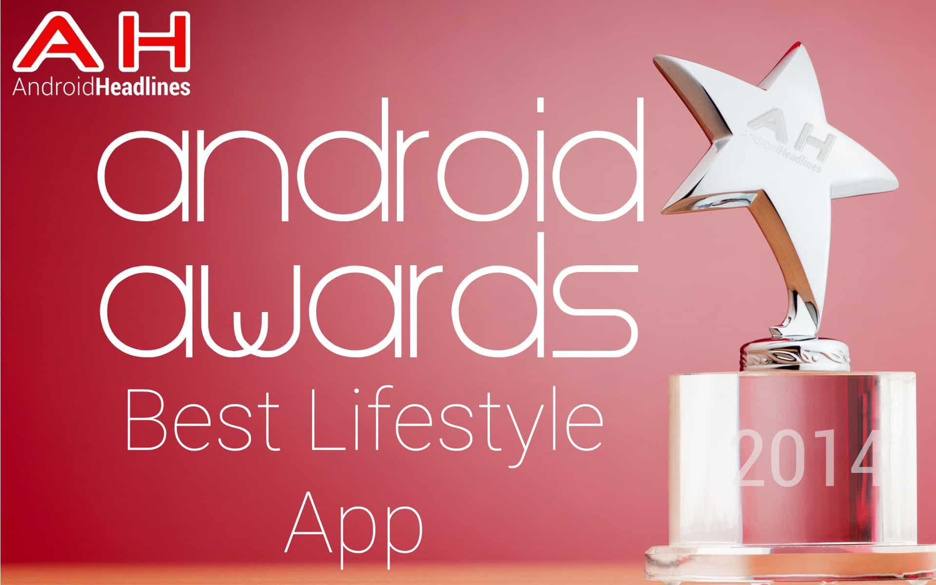 AH Awards 2015 Best Android Lifestyle App