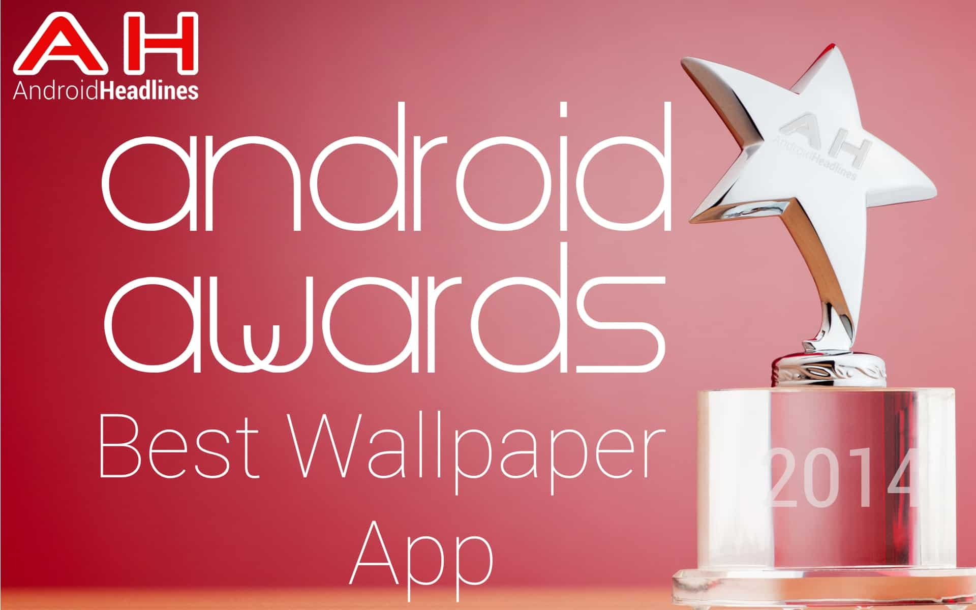 ah awards 2014 best android wallpaper of the year