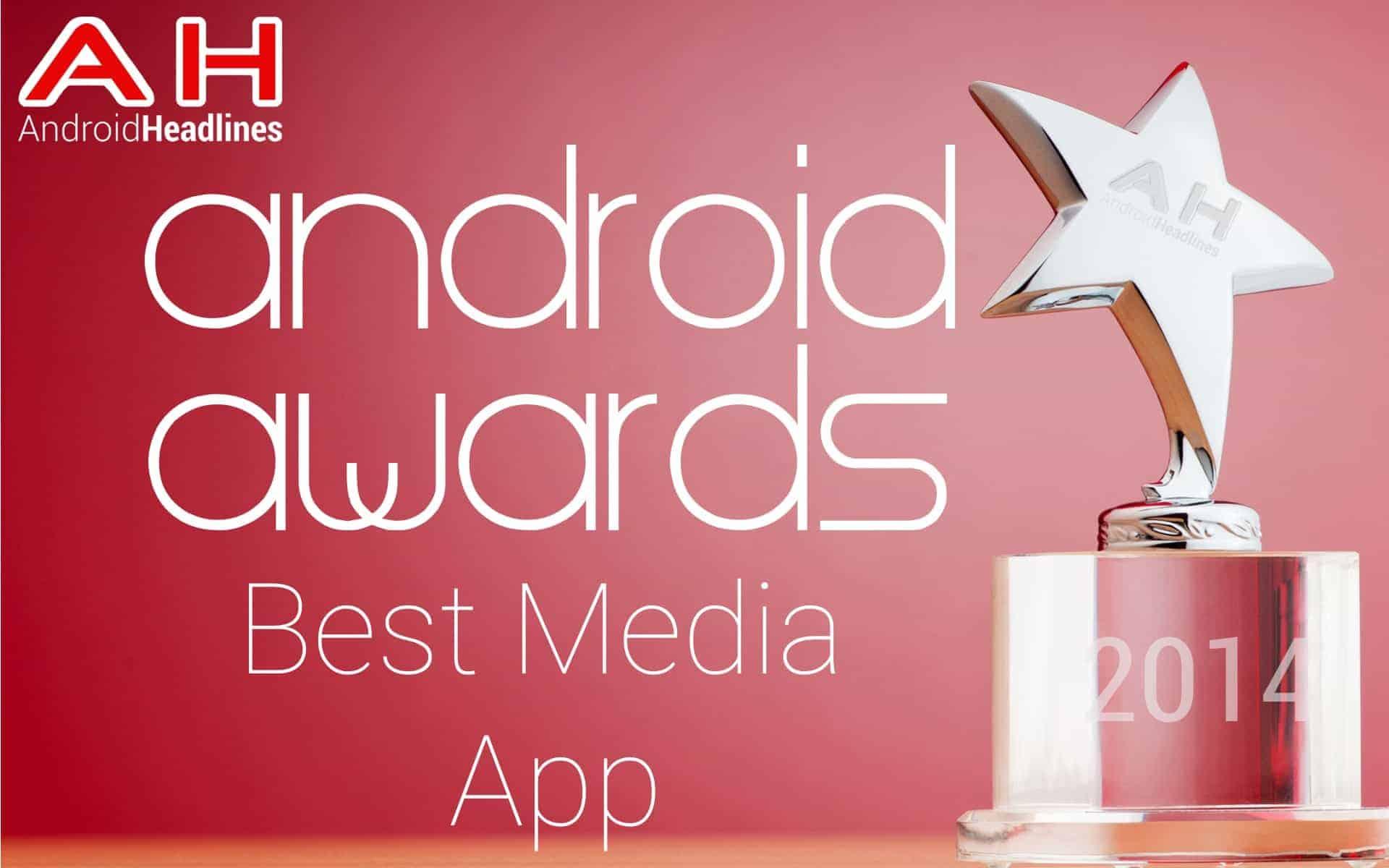 AH Awards 2015 Best Android Media App