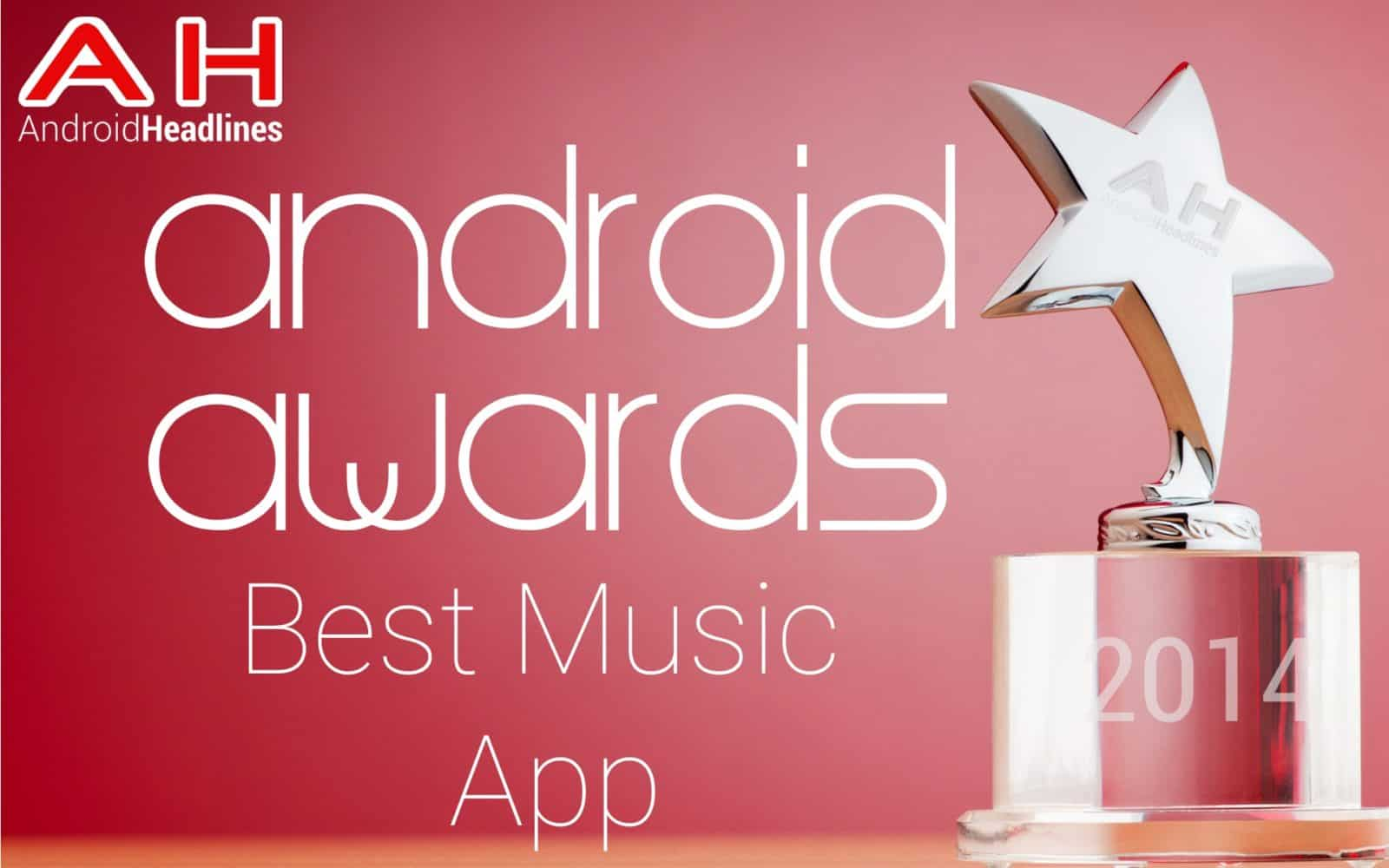 AH Awards 2015 _ Best Android Music App