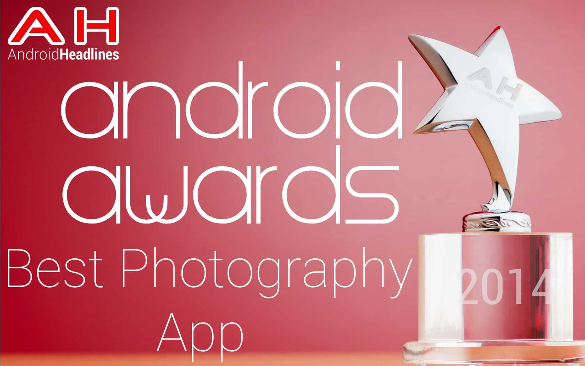 AH Awards 2015 Best Android Photography App