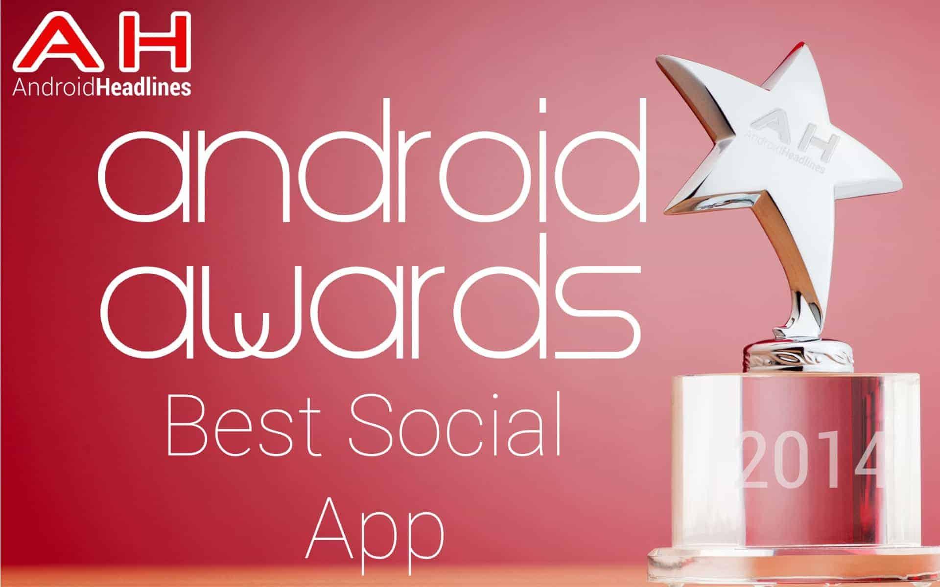 AH Awards 2015 Best Android Social App