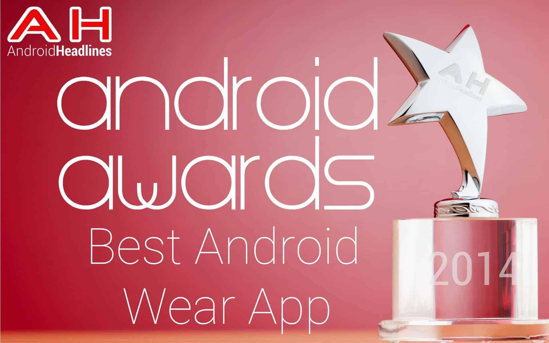 AH Awards 2015 Best Android Wear App