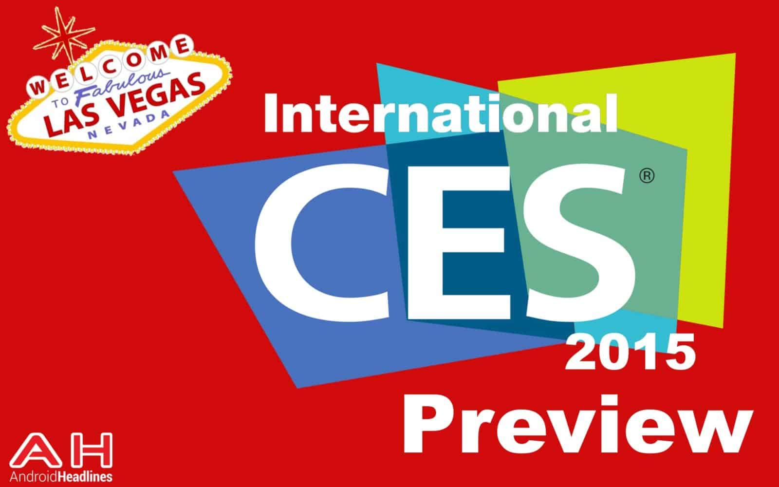 CES Preview 2015 Android Headlines