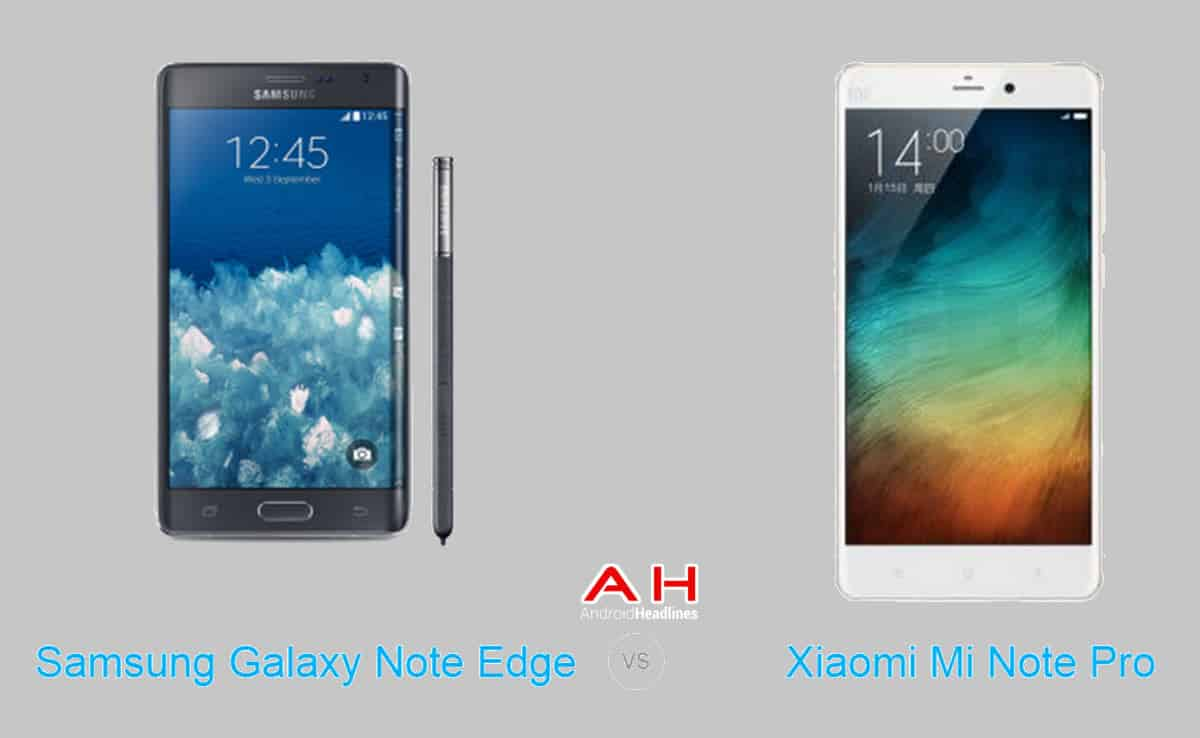 Xiaomi Mi Note Pro vs Galaxy Note Edge cam AH