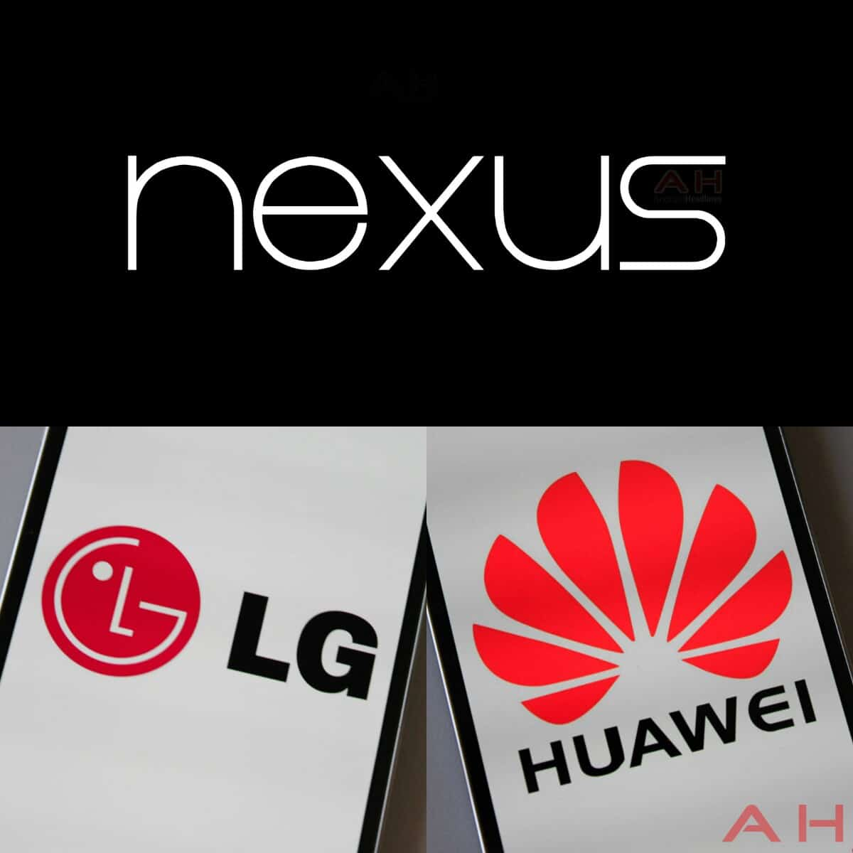 AH Huawei LG Nexus