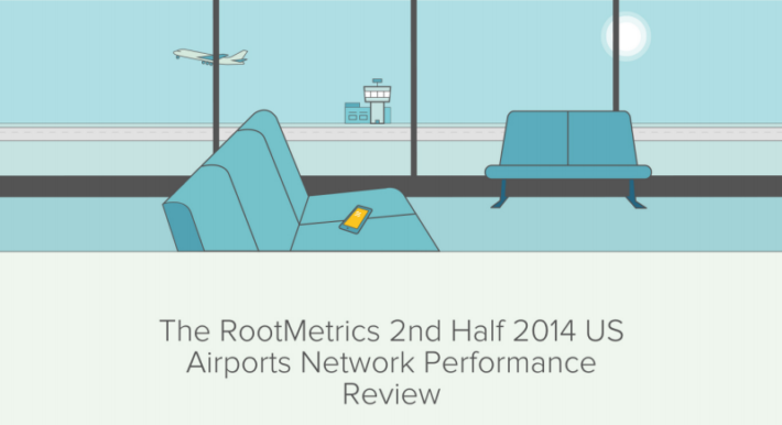 RootMetrics Releases Report on Mobile Carrier Performance in US Airports for the Second Half of 2014