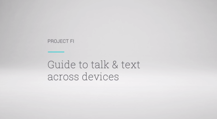 Project Fi Posts Two Videos on YouTube, Showing how to use the Service