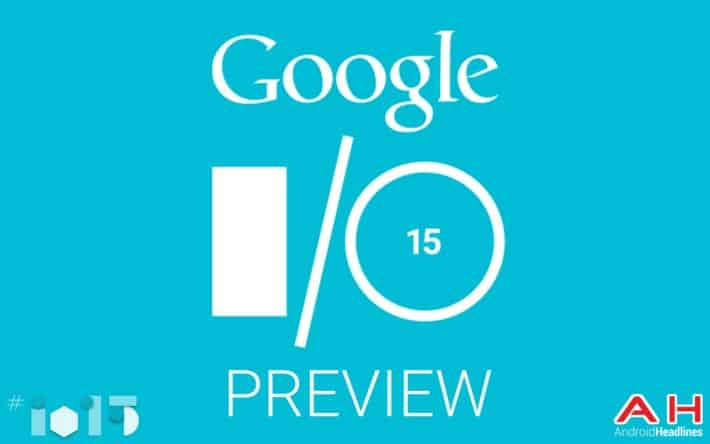 Google I/O 2015 : Preview and Predictions
