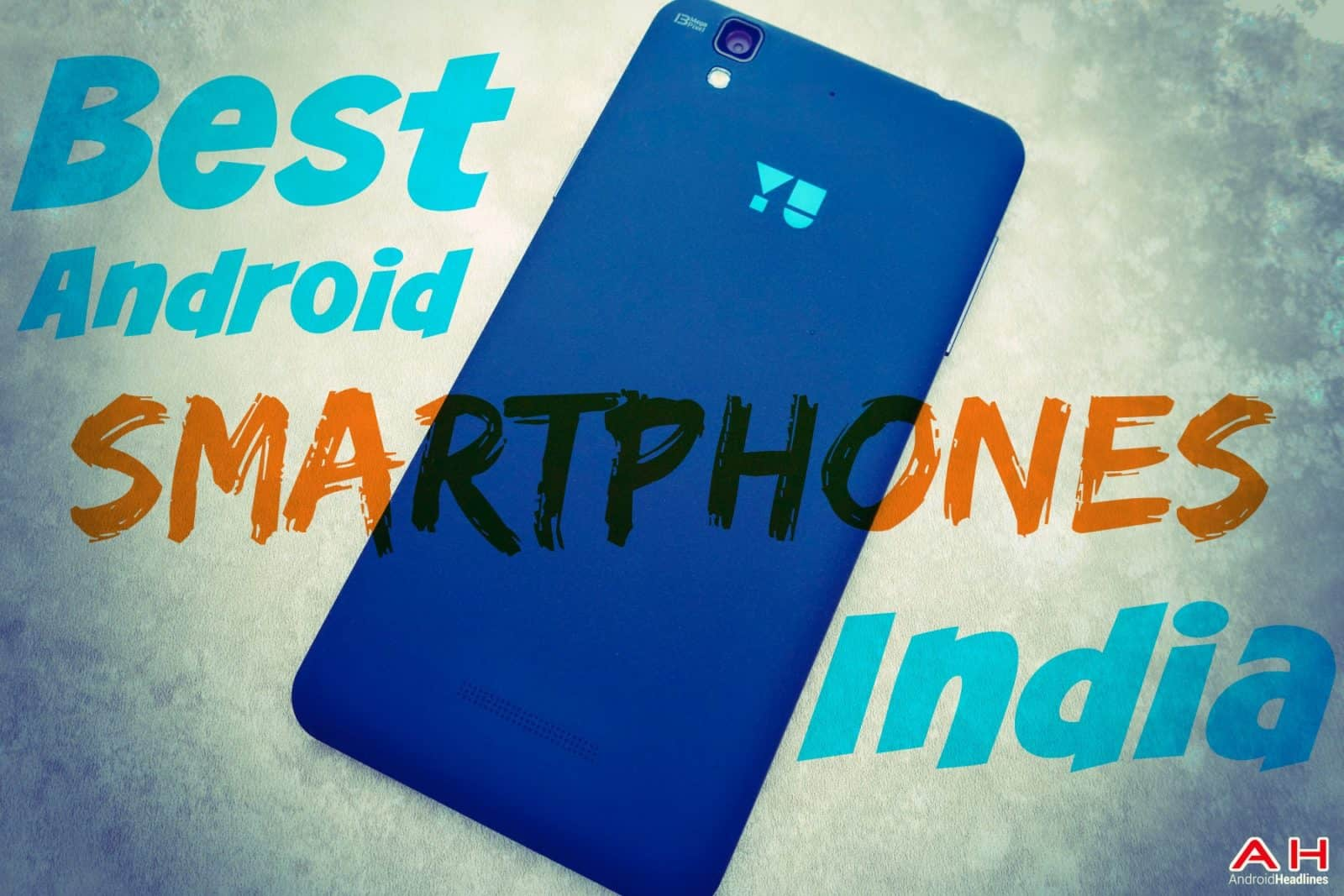 AH Best India Android Smartphones