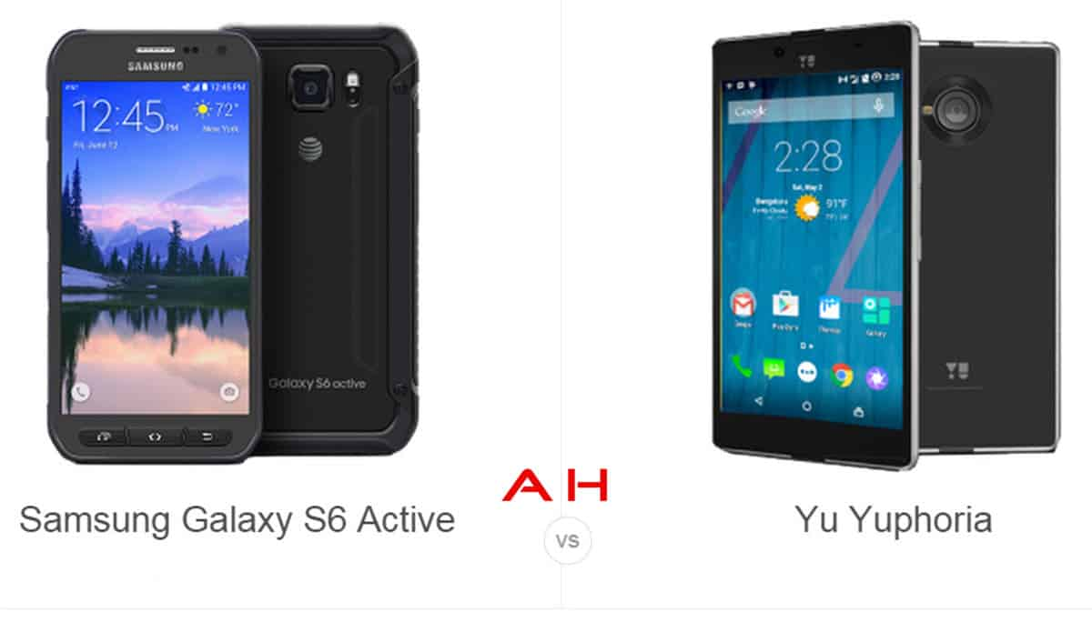 Yu Yophoria vs Galaxy S6 Active cam AH