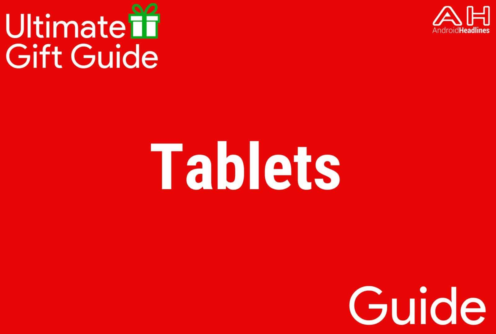 Android Tablets - Gift Guide 2015-2016