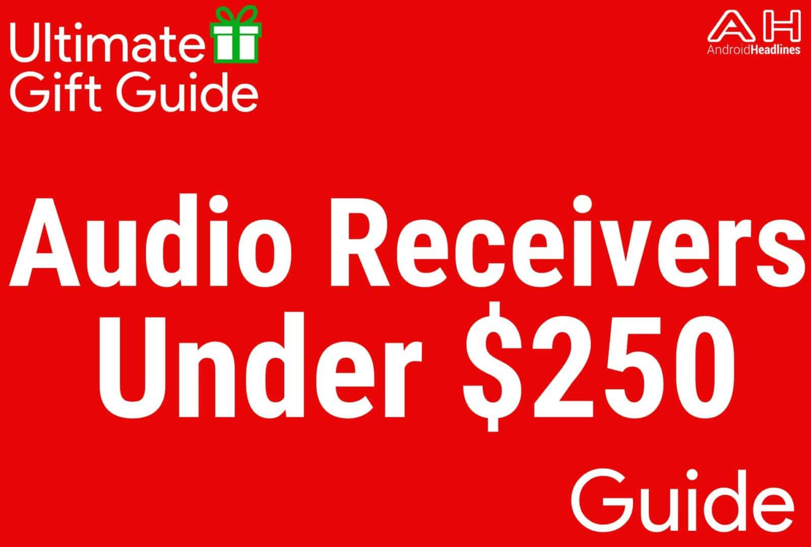 Audio Receivers Under $250 - Gift Guide 2015