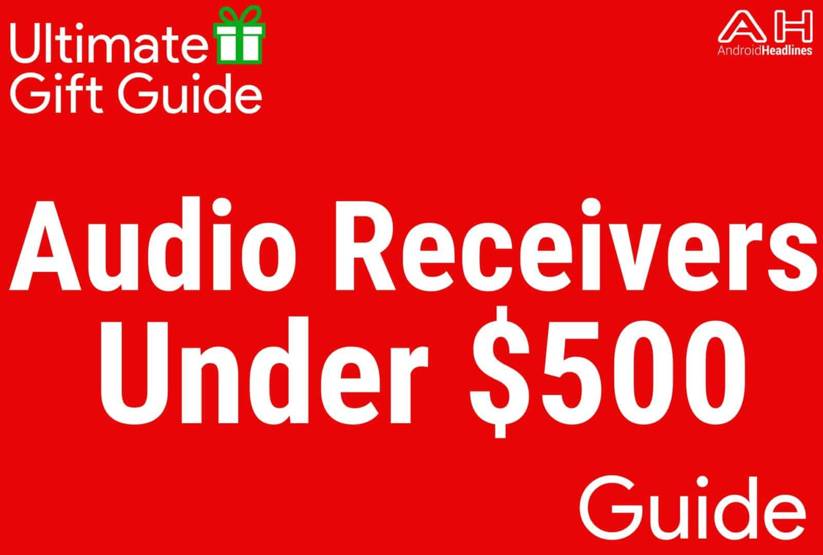 Audio Receivers Under $500 - Gift Guide 2015