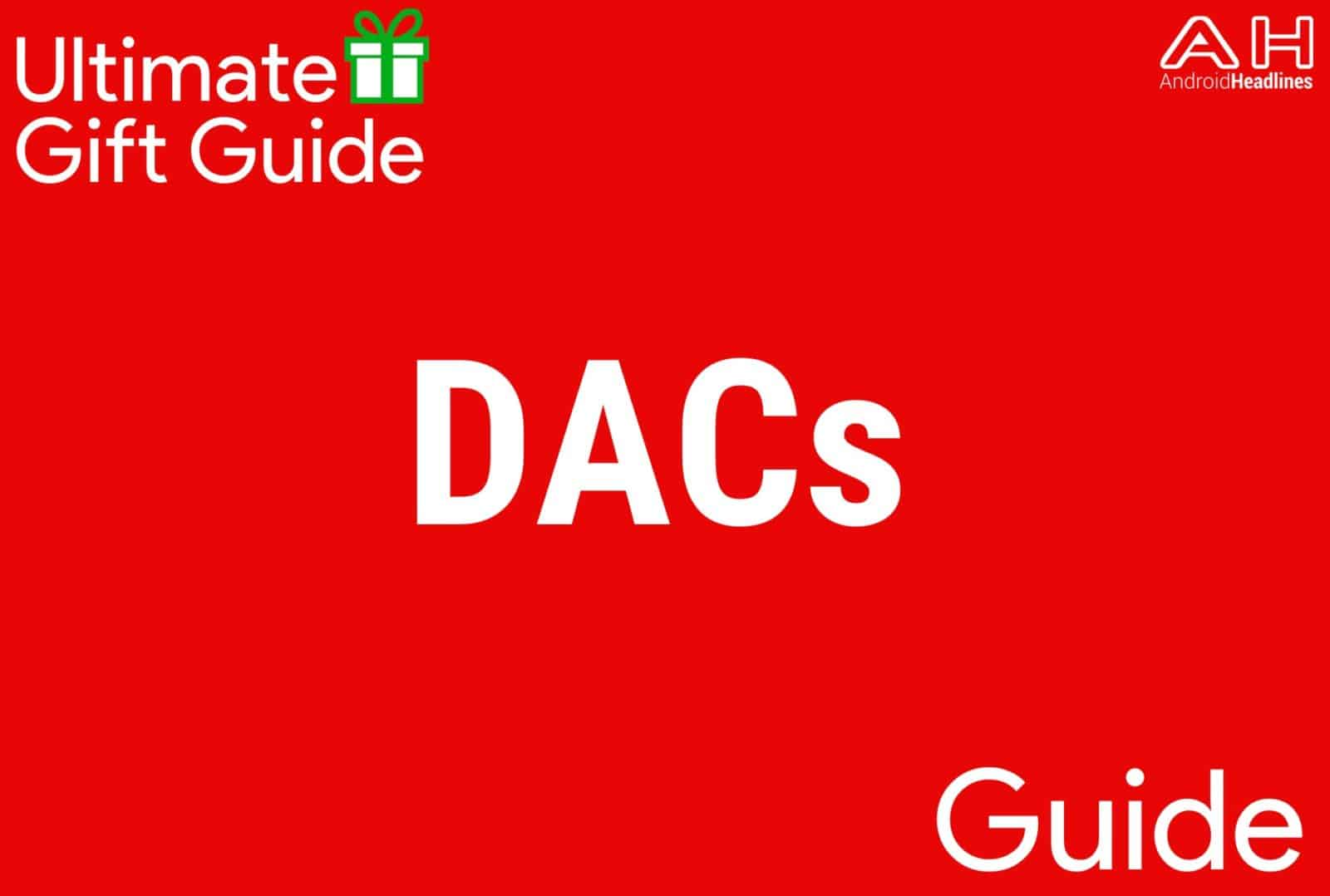 DACs - Gift Guide 2015