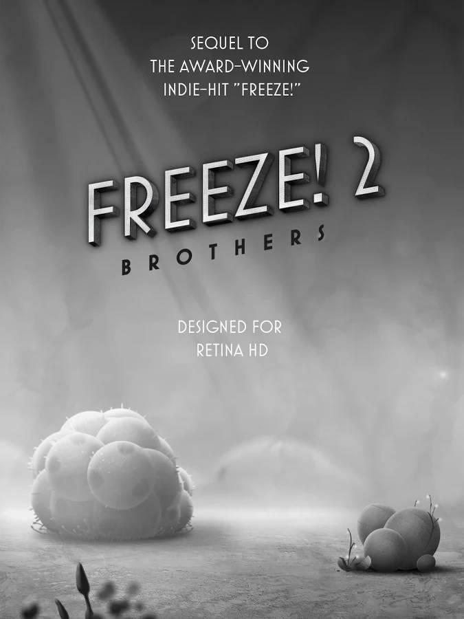Freeze! 2