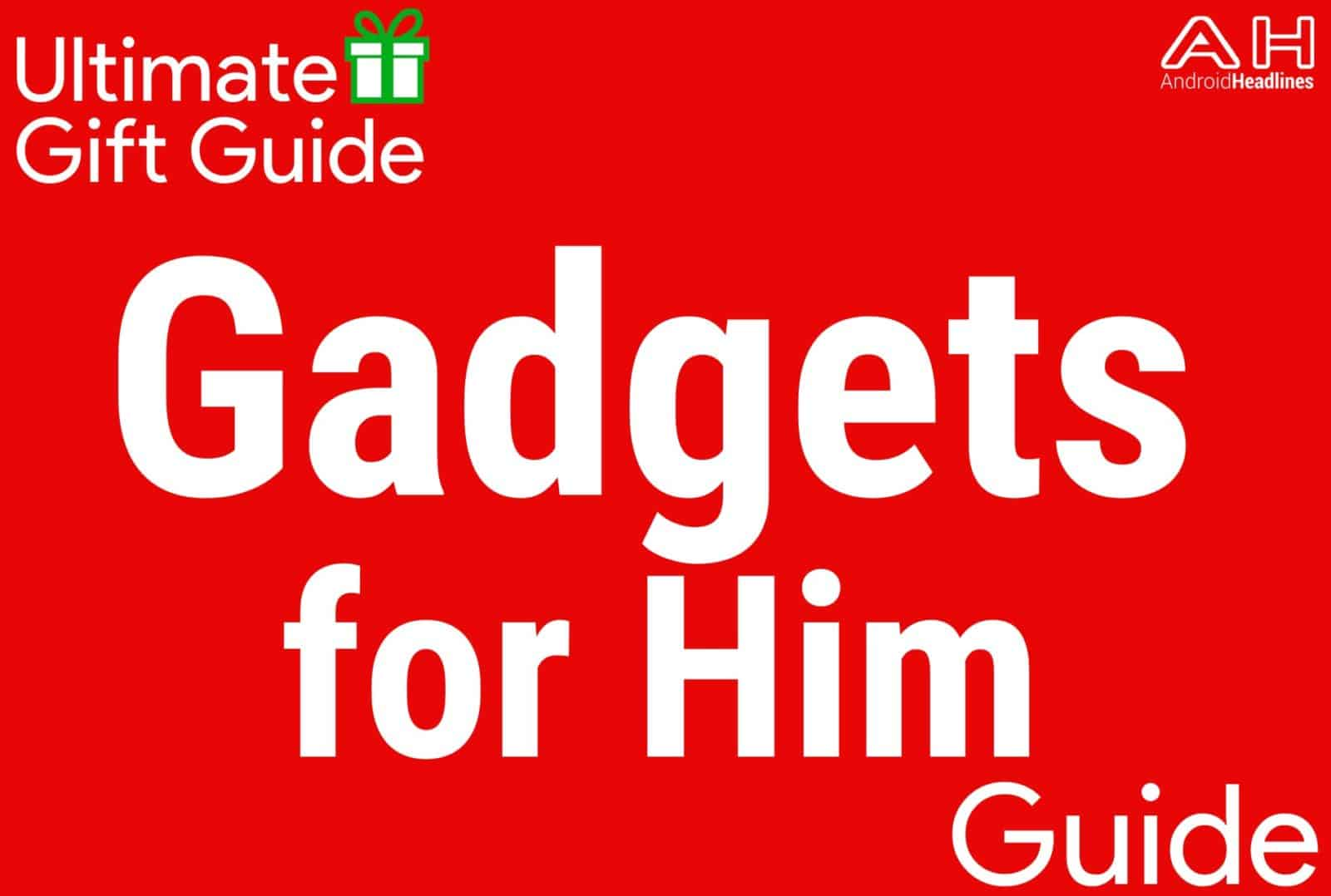 Gadgets for Him - Gift Guide 2015