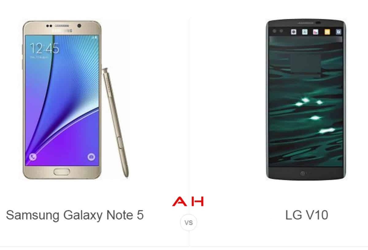 Galaxy Note 5 vs LG V10 cam AH