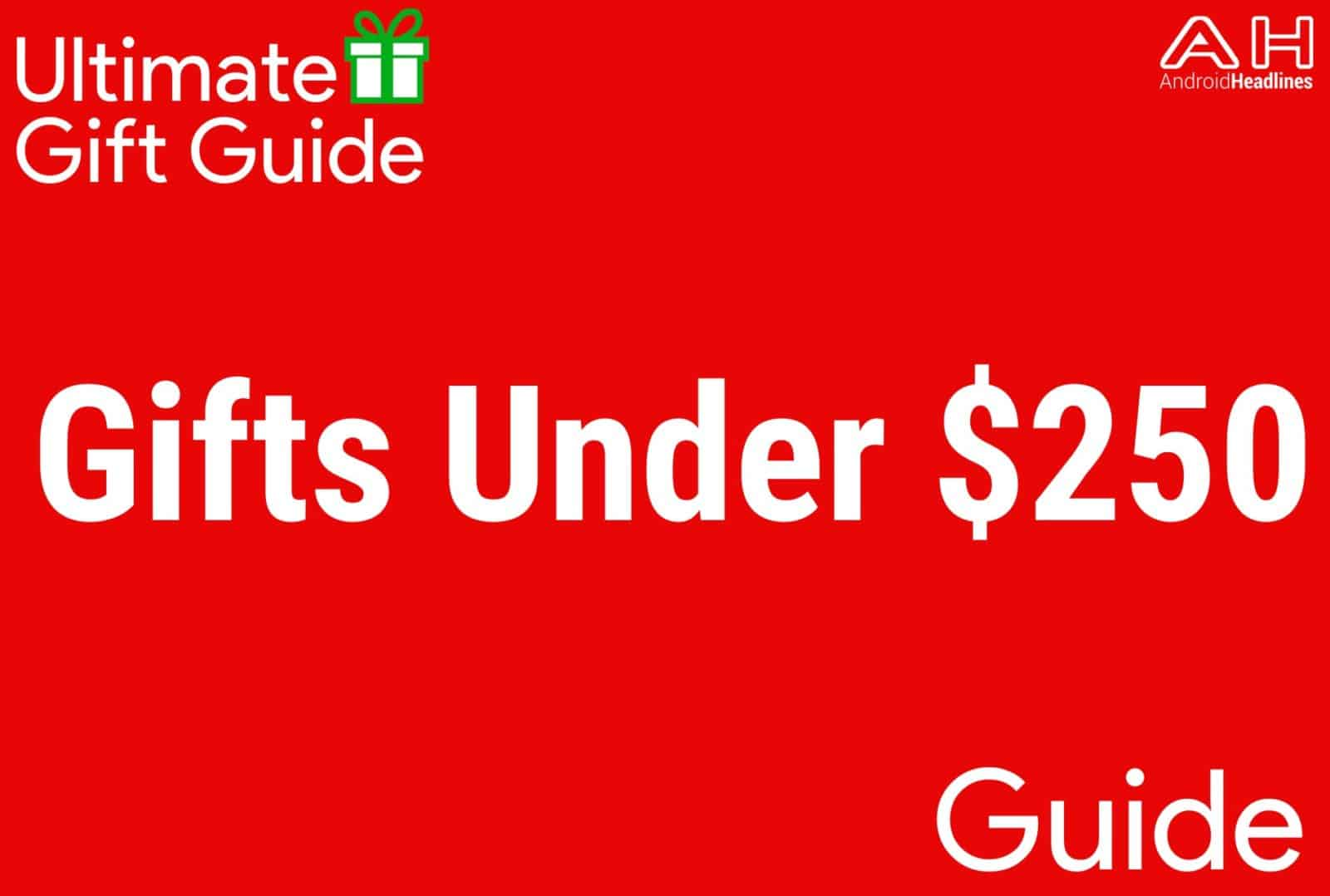 Gifts Under $250 - Gift Guide 2015